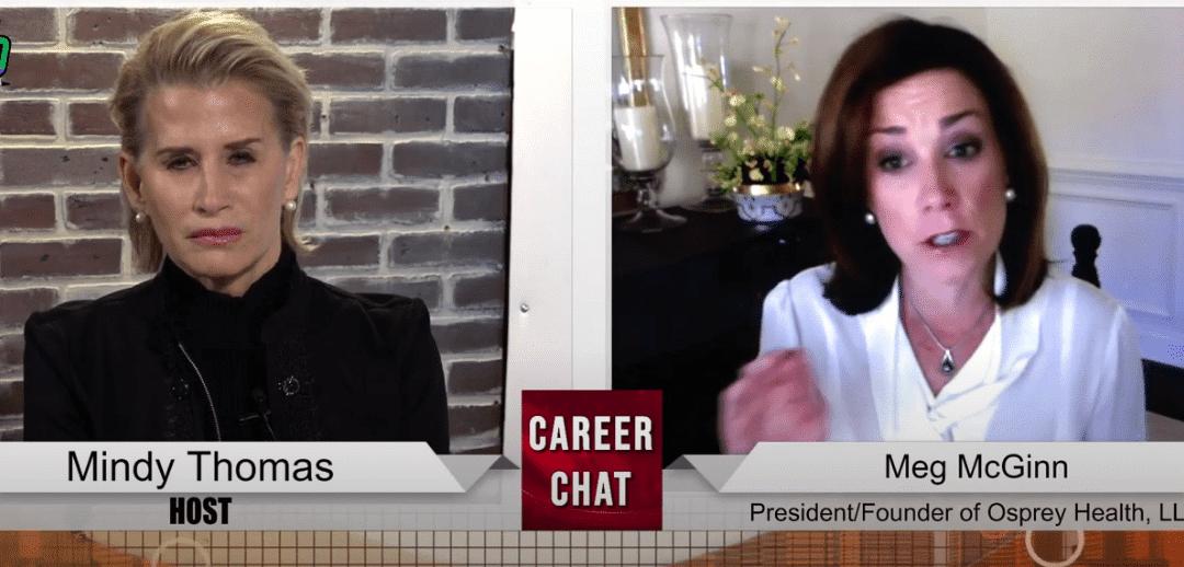 Mindy Thomas Interviews Meg McGinn, President/Founder of Osprey Health